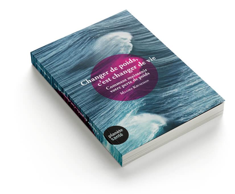 Livre Maaike Kruseman: Changer de poids c'est changer de vie